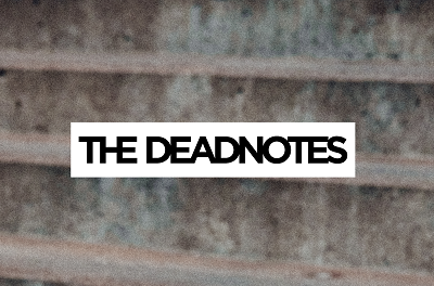 The Deadnotes – Courage
