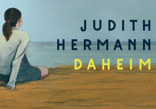 Judith Hermann: Daheim