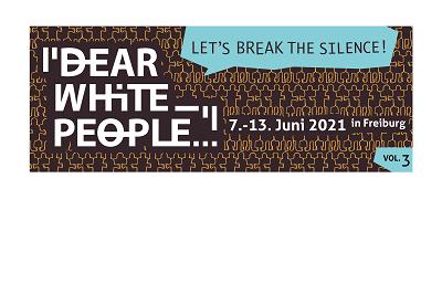 """Dear White People…."" Festival im Theater Freiburg"
